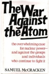 The War Against the Atom